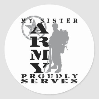 Sister Proudly Serves - ARMY Round Sticker