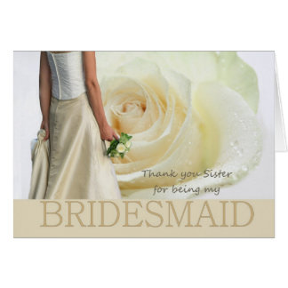 Sister Thank You Bridesmaid White rose Greeting Card