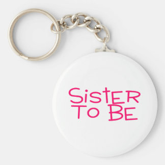 Sister To Be Pink Keychain