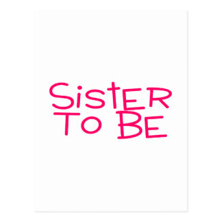 Sister To Be Pink Postcard