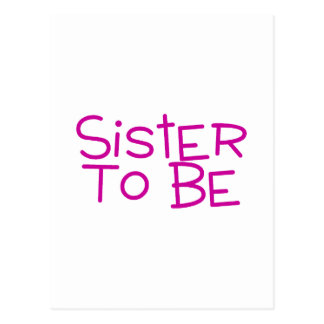 Sister To Be Postcard