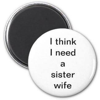sister wife magnet