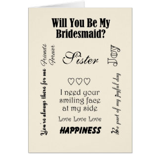 Sister, Will You Be My Bridesmaid? Ivory Greeting Card