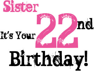 Sisters 22nd Birthday Greeting In Black Pink Card