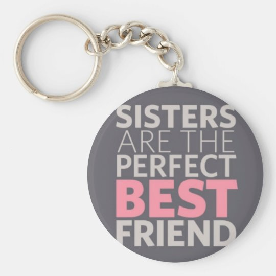 Sisters are Best Friends Basic Round Button Key Ring