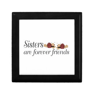 Sisters are forever friends small square gift box