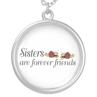 Sisters are forever friends necklaces