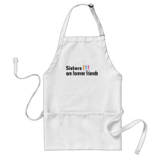 Sisters are forever friends standard apron