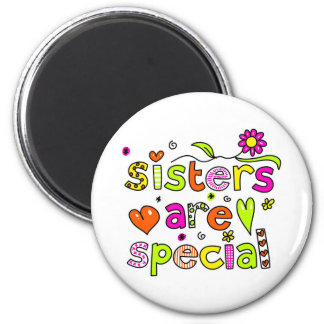 Sisters are Special 6 Cm Round Magnet