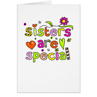 Sisters are Special Greeting Card