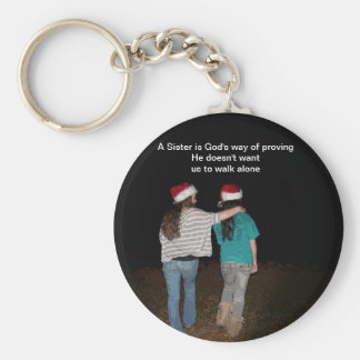Sisters don't walk alone key chain