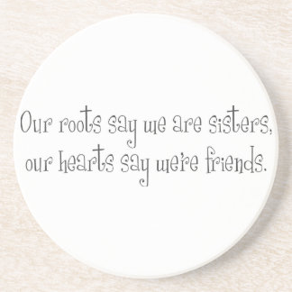 Sisters Friends Coaster
