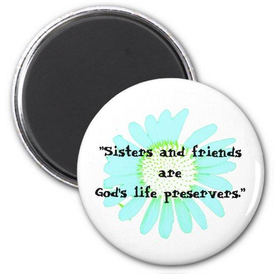 """Sisters & Friends..."" Magnet"