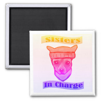 SISTERS IN CHARGE SQUARE MAGNET