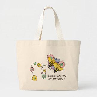 Sisters Like You Are Bee-utiful Bag