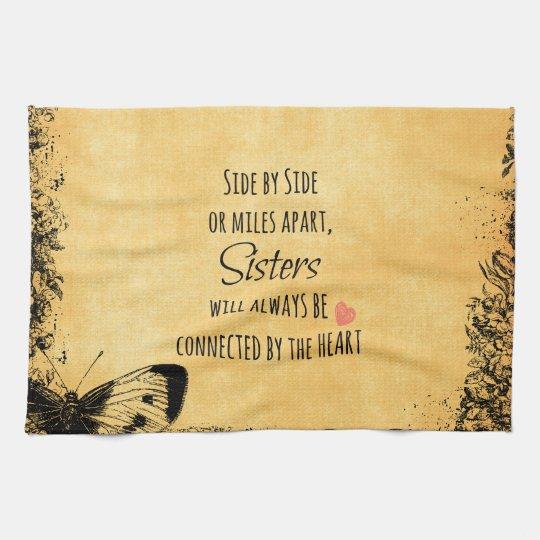 Sisters Quote Tea Towel Zazzlecouk