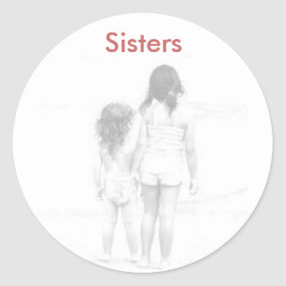 Sisters, Sisters Classic Round Sticker