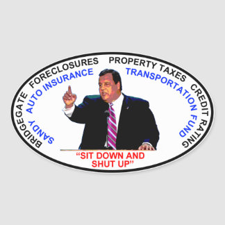 Sit Down and Shut Up Oval Sticker