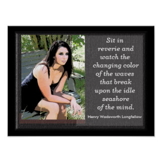 Sit in reverie -- art print -quotes Longfellow