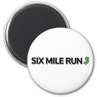 Six Mile Run New Jersey Magnets