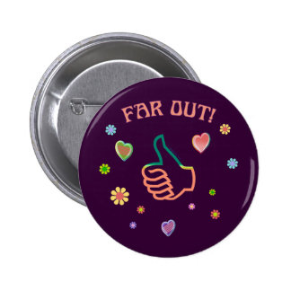 Sixties Far Out 6 Cm Round Badge