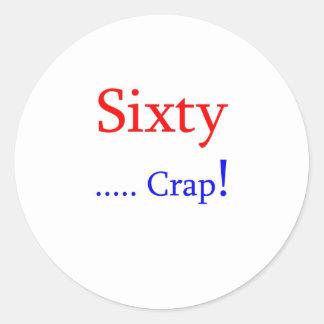 Sixty ... Crap! Sticker