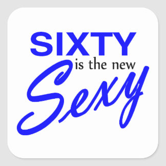 Sixty Is The New Square Stickers