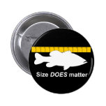 """""""Size Does Matter"""" - Funny bass fishing 6 Cm Round Badge"""