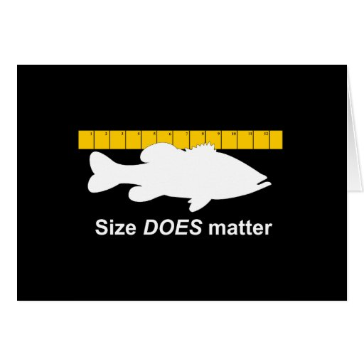 """""""Size Does Matter"""" - Funny bass fishing Greeting Card"""