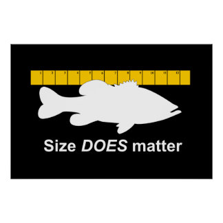 """Size Does Matter"" - Funny bass fishing Poster"