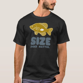 Size Does Matter T-Shirt