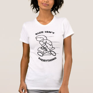 Size Isn't Everything T-Shirt