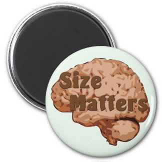 Size Matters 6 Cm Round Magnet