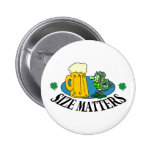Size Matters - Irish Drinking Gift Button