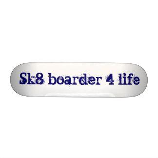 Sk8 boarder 4 life skate deck