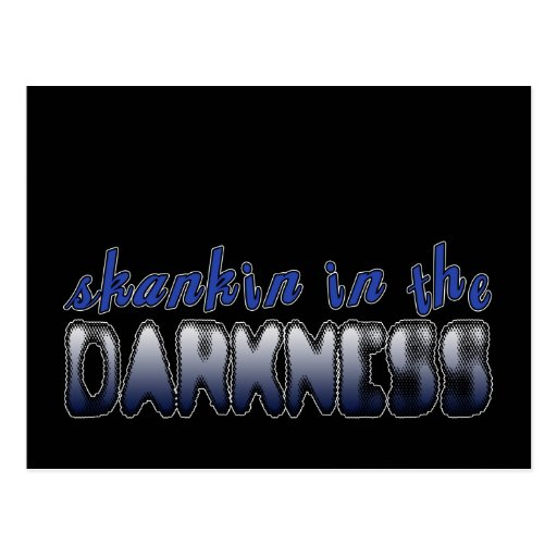 Skankin in the Darkness DUBSTEP DANCE Postcards