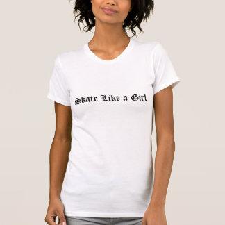 Skate Like a Girl (skateboarding) t-shirt