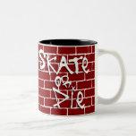 Skate or Die Coffee Mug