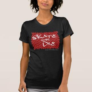 Skate Or Die Ladies Twofer Sheer (Fitted) T-Shirt