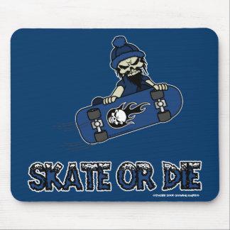 Skate or Die Mousepad
