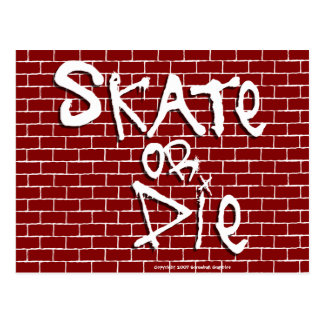 Skate or Die Postcard