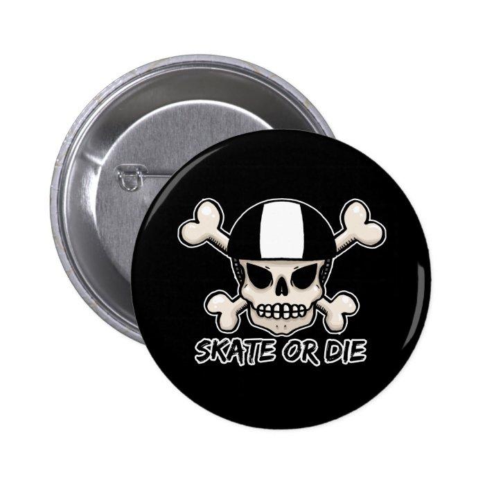 Skate or die skull and crossbones 6 cm round badge