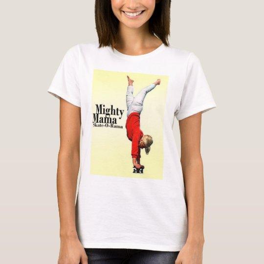 Skateboard Moms Mighty Mama Skate-o-Rama Classic B T-Shirt