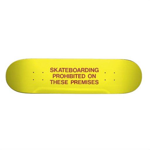 Skateboarding Prohibited Skateboard