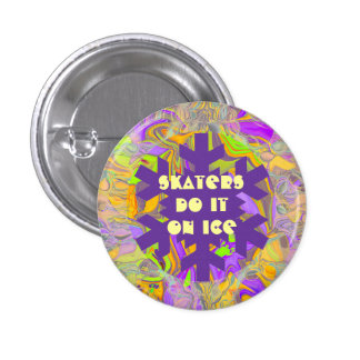 Skaters do it on ice 3 cm round badge