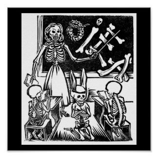 """Skeleton Teacher and Students """"Day of the Dead"""" Poster"""