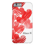 Sketchy Red hearts with name iPhone 6 case Barely There iPhone 6 Case