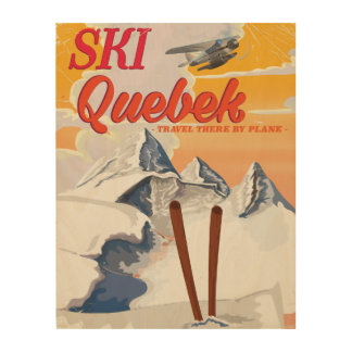 Ski Quebec vintage vacation poster. Wood Wall Art