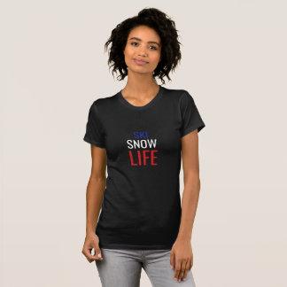 Ski, Snow, Life T-Shirt
