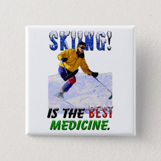 Skiing is the Best Medicine 15 Cm Square Badge